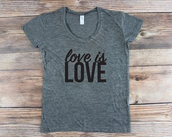 Love is Love Shirt/ Resist Shirt/ Love Trumps Hate/ Gay Pride Shirt/ National Pride March/ LGBT Shirt/ Womens Graphic Tee/ Rainbow Shirt
