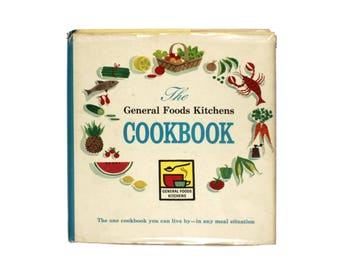 1959 Cookbook - General Foods - First Edition - Retro Kitchen - Collectible Cookbook - Mid Century Meal Planning - Retro Cookbook
