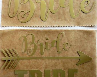 Bride/Bride tribe Iron on decal.Diy decals.
