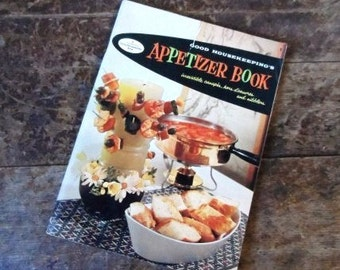1958 Good Housekeeping's Appetizer Book-Vintage Entertaining Tips-Crowd Pleaser Cookbook -Retro Illustrations-Ads-Orphaned Treasure-022717B