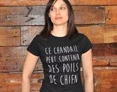 Ce chandail peut contenir des poils de chien, t-shirt noir ou charcoal, 100% coton, pour femme