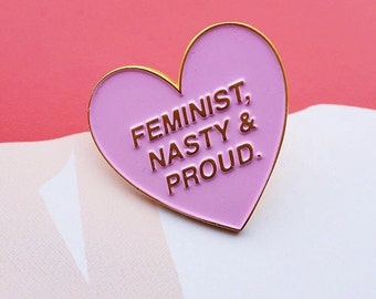 Feminist, nasty & proud pink and gold enamel lapel pin