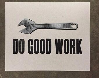 Mini Poster- Letterpress, Do Good Work