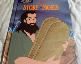 The Story of Moses by Children's Classics