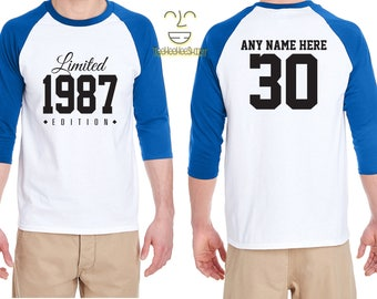 30th Birthday Gift for Men and Women Personalized Limited Edition Birthday Celebration 30 Year Old Raglan Baseball Tee Shirt Birthday 1987