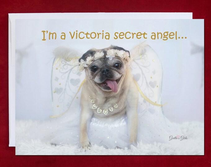 Funny Holiday Card - Pug Holiday Card - I'm A Victoria Secret Angel - 5x7