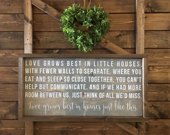 "Love Grows Best In Little Houses Sign - Just Like This - Love Grows Best In Houses Just Like This - Wood Signs - Wooden Signs - (25"" x 13"")"