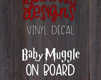 Baby Muggle On Board