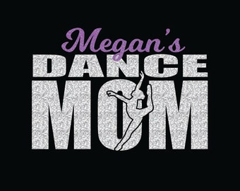 Dance Mom Custom Name Iron On Decal