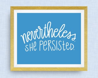 nevertheless, she persisted. elizabeth warren.  option of gold foil, badass woman