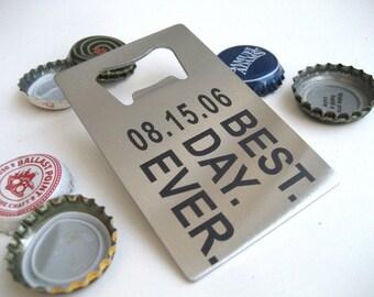 Engraved Bottle Opener Set of 13 - Best Day Ever - Stainless Steel Opener - Credit Card Bottle Opener
