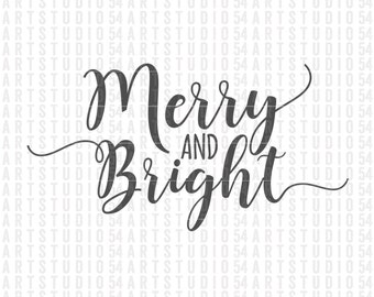 Merry and Bright Svg - Digital File - Clip Art - SVG, PNG, JPG, - Personal and Commercial Use - Artstudio54