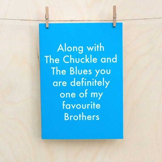 Favourite Brother Card, Funny Brother card, funny Brother birthday card, funny Brothers day card ???