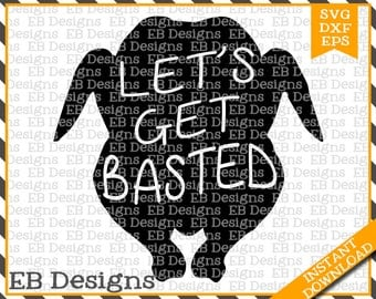 Let's Get Basted Turkey Thanksgiving Cut File (SVG, EPS and DXF)