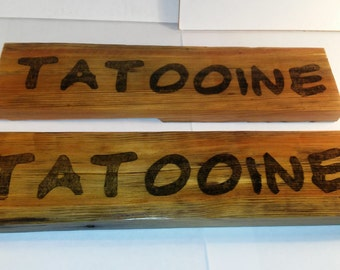 Tatooine Star Wars Reclaimed Wood Sign