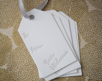 "Letterpress Gift Tags - ""You're Welcome."" - Set of 12"