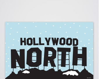 Hollywood North Art Print
