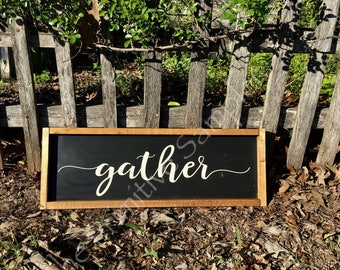 8x24 Framed Gather Sign, Gather Sign, Framed Sign, Farmhouse Gather Sign