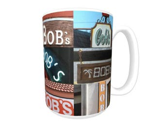 Personalized Coffee Mug featuring the name BOB in photos of signs; Ceramic mug; Unique gift; Coffee cup; Birthday gift; Coffee lover