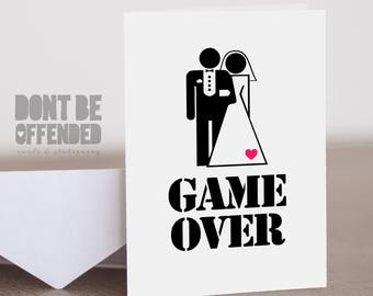 Game Over Funny Joke Banter Quirky Wedding Engagement Card