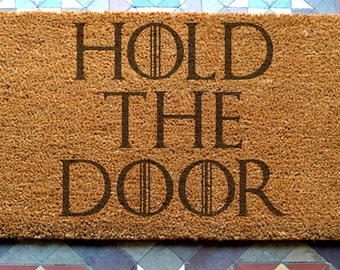 Hold The Door -  engraved coir door mat 400 x 600mm  uk based