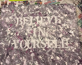 Believe In Yourself Painting