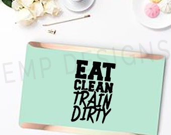 Eat Clean Train Dirty Laptop Decal -Motivational Sticker - Work Out Window Decal, Eat Clean Train Dirty Decal, Laptop Sticker