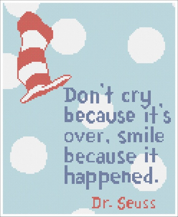 Dr Seuss Quote Don T Cry Because: BOGO FREE Dr. Seuss Quote Don't Cry Because