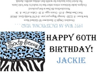 Sixty-licious -1957/60th Birthday Party Favors/Candy Wrappers