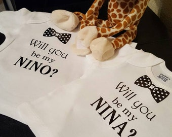 Will you be my Nina or Nino (Godparents) shirt or Oncie?