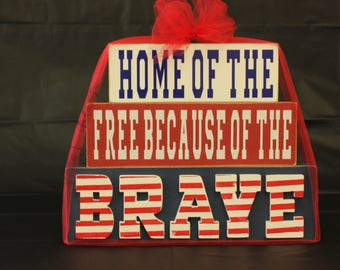 Home of the free because of the brave craft