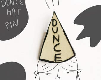 U Dunce ceramic lapel pin // ceramic dunce hat brooch