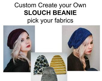 Adult Custom Slouch Beanie, pick your fabrics adult slouch beanie, non reversible, adult beanie,