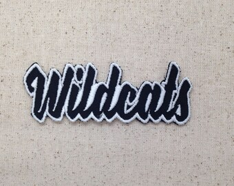 Wildcats - Color Choice - Mascot - Team Name - Words - Iron on Applique - Embroidered Patch