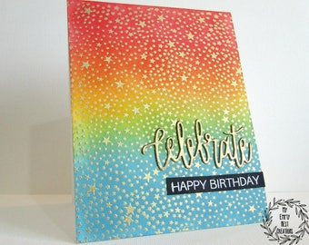 Birthday Card, Happy Birthday Card, Rainbow Card, Gold Embossed Card, Celebrate Birthday Card, Child Birthday Card, A2 Birthday Card