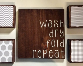Laundry Room Wall Decor | Wash Dry Fold Repeat | Gray and White Laundry Room | Laundry Room Art | Wood Wall Laundry Room Sign