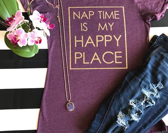 Nap time is my happy place Women's tee