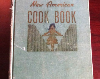 The Lily Wallace New American Cook Book 1945 World War II Recipes Cookbook