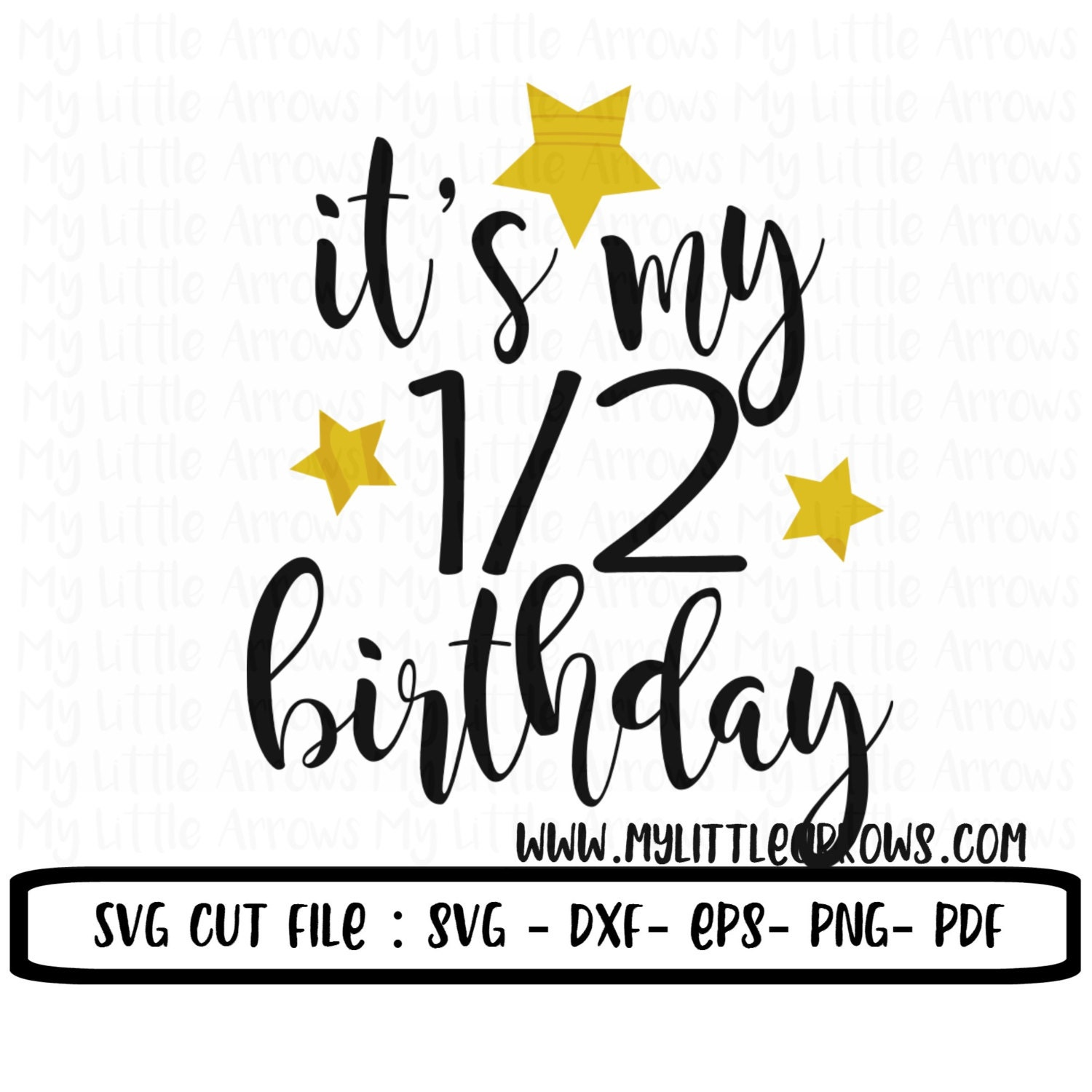 Half Birthday SVG DXF EPS Png Files For Cutting Machines
