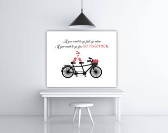 Bicycle Print, Printable Quote, Bicycle Art, Go Together Bicycle Wall Art, INSTANT DOWNLOAD