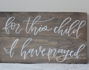 For This Child - Sign