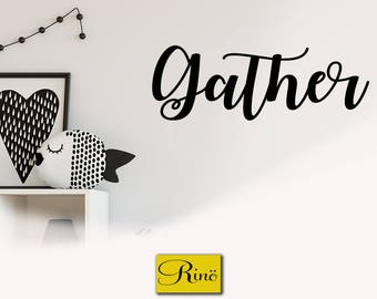 Gather Wall decal - Gather Vinyl Sticker Decal Home Kitchen Vinyl Decal Gathering Family Vinyl Wall Dining room Wall Decal Vinyl Lettering