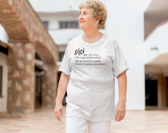 Gigi Shirt   Definition of a Grandmother Tee Shirt for Gigi   Birthday, New Pregnancy Reveal Announcement, Christmas, Anniversary Gift