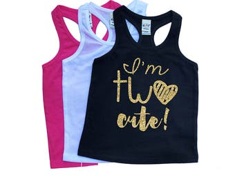 I'm TWO Cute - TWO Cute - 2nd Birthday - Two - Racerback Tank Top - Birthday Girl - Second Birthday - Toddler Girl - Toddler Birthday