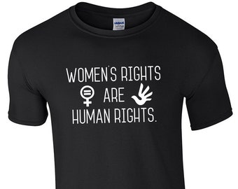 Womens Rights are Human Rights Custom T-Shirt Equality