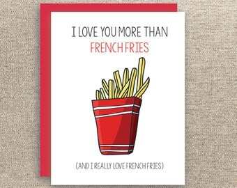 valentine's day card - i love you more than french fries - love card - wife card - husband card - boyfriend card - girlfriend card