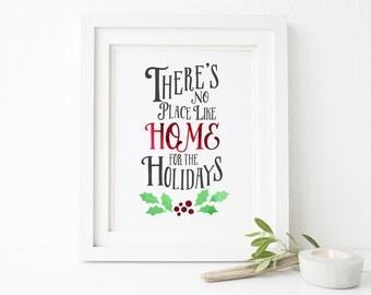 Home for the Holidays Printable Wall Art 8x10, 5x7, 11x14, Holiday Printable Decor, Christmas Printable, Holiday Print, Holiday Decor