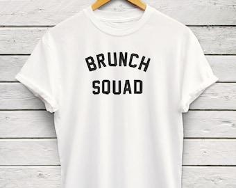 Brunch Squad Tshirt - Brunch Tee, Weekend Shirt, Sunday Funday, Brunch Graphic Tees, Streetwear, Instagram Tees