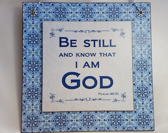 Bible verse art, Be still and know, Wood sign, Wall hanging, Psalm 46:10, Colour print on wood decoupage