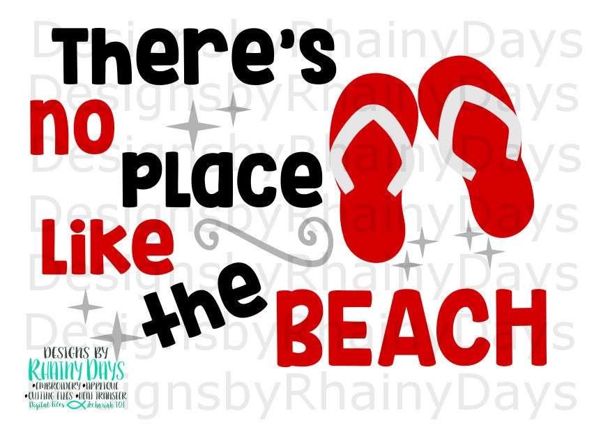 Buy 3 get 1 free! There is no place like the beach cutting file, flip flops, SVG, DXF, png, beach babe, summer, beach bound, lake design
